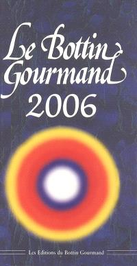 Le Bottin gourmand 2006
