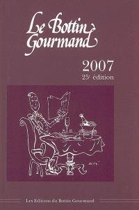 Le Bottin gourmand 2007