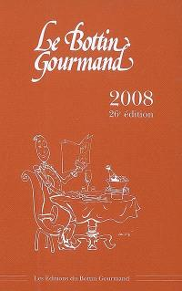 Le Bottin gourmand 2008