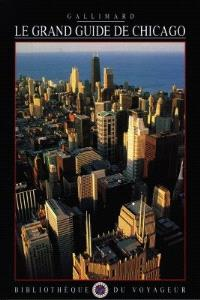 Le grand guide de Chicago