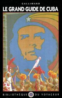 Le grand guide de Cuba
