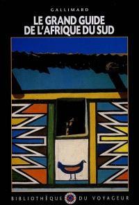 Le grand guide de l'Afrique du Sud