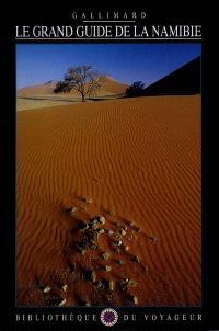 Le grand guide de la Namibie