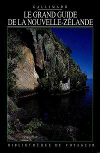 Le grand guide de la Nouvelle-Zélande