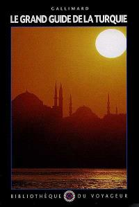 Le grand guide de la Turquie