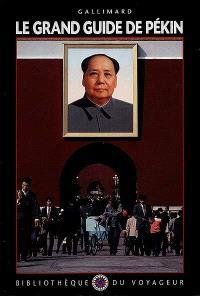 Le grand guide de Pékin