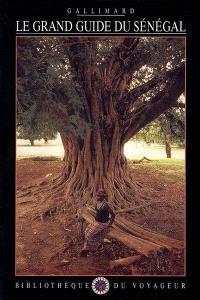Le grand guide du Sénégal et de la Gambie