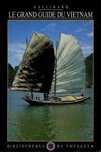 Le Grand guide du Vietnam