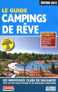 Le guide campings de rêve : les nouveaux clubs de vacances avec les plus belles piscines et les meilleures animations