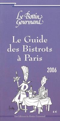 Le guide des bistrots à Paris 2006