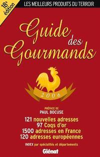 Le guide des gourmands 2006