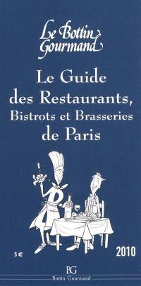 Le guide des restaurants, bistrots et brasseries de Paris