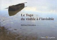 Le Togo du visible à l'invisible