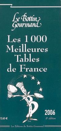 Les 1.000 meilleures tables de France 2006