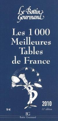 Les 1.000 meilleures tables de France 2010