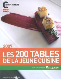 Les 200 tables de la jeune cuisine 2007 : carnet de route Omnivore