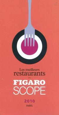 Les meilleurs restaurants du Figaroscope 2010 : Paris
