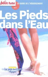 Les pieds dans l'eau : le guide de l'hébergement 2011