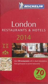 London 2014 : a selection of restaurants & hotels