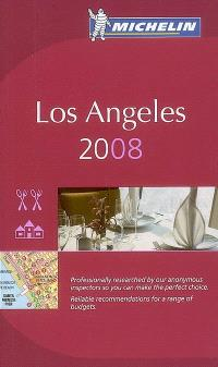 Los Angeles 2008 : restaurants & hotels
