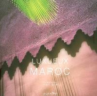 Luxueux Maroc