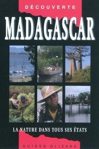 Madagascar : la nature dans tous ses états