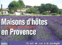 Maisons d'hôtes coup de coeur en Provence : un art de vivre à la provençale