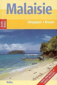 Malaisie : Singapour, Brunei