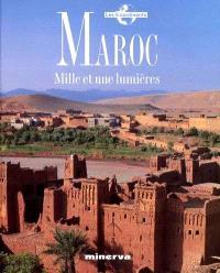 Maroc : mille et une lumières