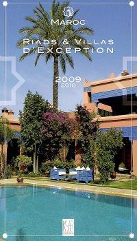 Maroc : riads et villas d'exception