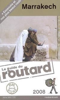 Marrakech : 2008 : + Essaouira et nos plus beaux riads