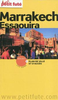 Marrakech, Essaouira : 2010-2011