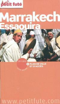 Marrakech, Essaouira : 2011-2012