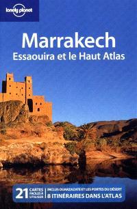 Marrakech, Essaouira, et le Haut Atlas