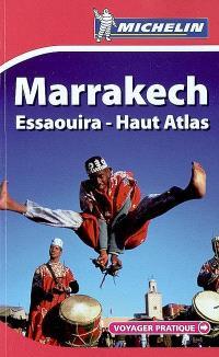 Marrakech, Essaouira, Haut Atlas
