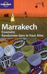 Marrakech, Essaouira, randonnée dans le Haut Atlas