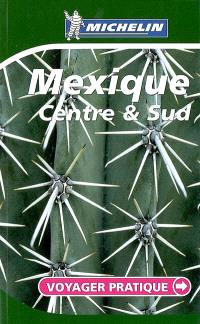 Mexique : centre & sud