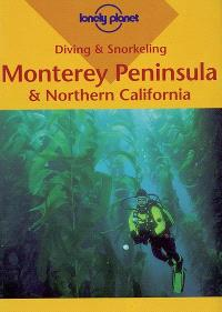 Monterey Peninsula and Northern California