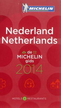 Nederland 2014 : de Michelin gids 2014 : hotels & restaurants = Netherlands