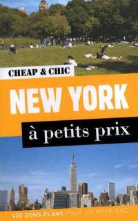 New York à petits prix : 400 bons plans pour un week-end