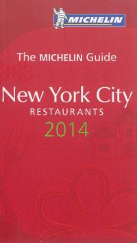 New York city : restaurants 2014 : the Michelin guide