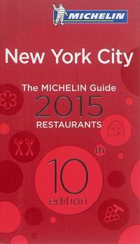 New York city : restaurants 2015 : the Michelin guide