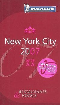 New York city 2007 : restaurants & hotels