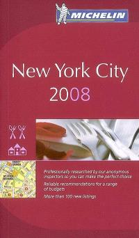 New York city 2008 : restaurants & hotels