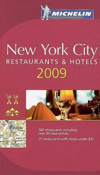 New York city 2009 : restaurants & hotels
