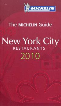 New York city 2010 : a selection of restaurants & hotels