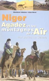 Niger, Agadez et les montagnes de l'Aïr : aux portes du Sahara