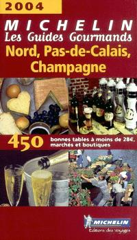 Nord, Pas-de-Calais, Champagne : 450 bonnes tables à moins de 32 euros, marchés et boutiques