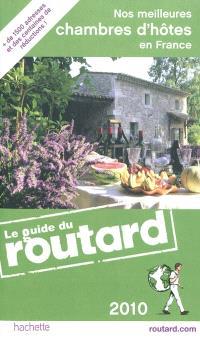 Nos meilleures chambres d'hôtes en France : 2010