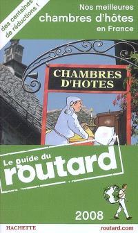 Nos meilleures chambres d'hôtes en France 2008